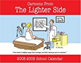 img - for The Lighter Side of Education School Year Calendar 2008-2009 book / textbook / text book