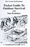 img - for Pocket Guide to Outdoor Survival: With Stan Bradshaw book / textbook / text book