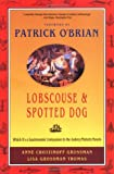 Lobscouse and Spotted Dog: Which Its A Gastronomic Companion To The Aubrey Maturin Novels