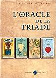 echange, troc Dominike Duplaa - L'Oracle de la Triade