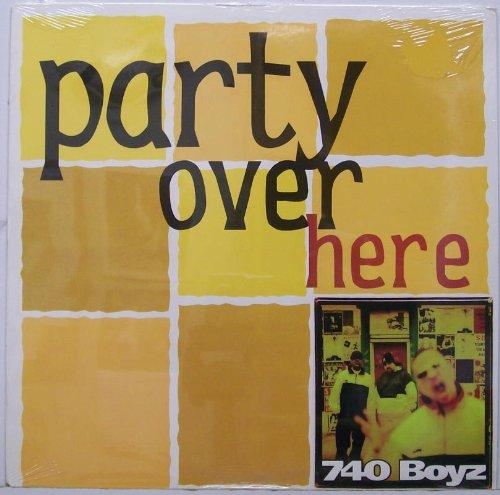 740 Boyz - Party Over Here [Vinyl] - Zortam Music