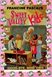 Good-Bye, Mrs. Otis (Sweet Valley Kids) (0553483366) by Pascal, Francine