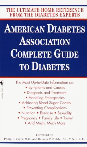 ADA Complete Guide to Diabetes: The Ultimate Home Reference from the Diabetes Experts (Ultimate Home Diabetes Reference), AMERICAN DIABETES ASSOCIATION