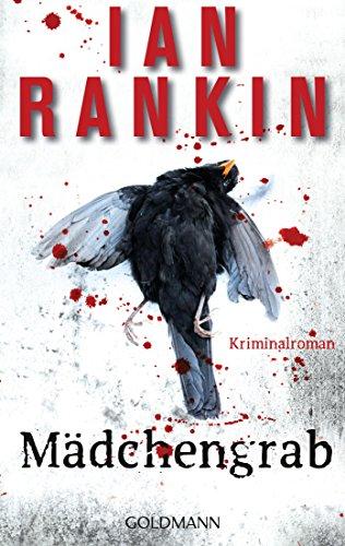 Buchseite und Rezensionen zu 'Mädchengrab - Inspector Rebus 18: Kriminalroman (DIE INSPEKTOR REBUS-ROMANE, Band 18)' von Ian Rankin