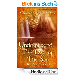 Underground: Day of the Sun - Book Six (The Chronicles of Caleath)