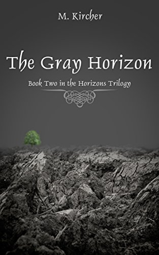 The Gray Horizon (The Horizons Trilogy Book 2)