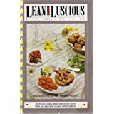 LEAN AND LUSCIOUS: OVER 400 EASY-TO-PREPARE, DELICIOUS RECIPES FOR TODAY'S LOW-FAT LIFESTYLE. EACH RECIPE INCLUDES AT-A-GLANCE NUTRITIONAL BREAKDOWN. ~ Millie Snyder