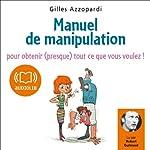 Manuel de manipulation | Gilles Azzopardi