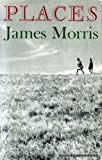 Places (0571101658) by Morris, James