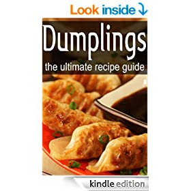 Dumplings - The Ultimate Recipe Guide