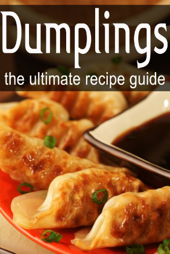 Dumplings - The Ultimate Recipe Guide by Terri Smitheen, Encore Books