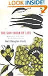 Sufi Book of Life: 99 Pathways of the...
