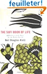 The Sufi Book of Life: 99 Pathways of...