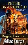 img - for Rogue Lawman #6: Gallows Express book / textbook / text book