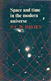 Space and Time in the Modern Universe (0521291518) by P. C. W. Davies