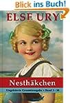 Else Ury - Die Nesth�kchen Gesamtausg...