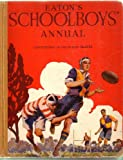 img - for Eaton's Schoolboys' Annual book / textbook / text book