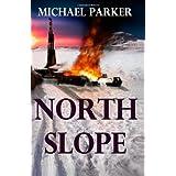 North Slope ~ Michael Parker