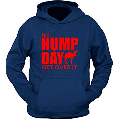 It's hump day get over it Hoodie