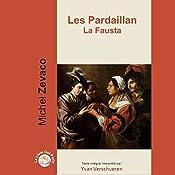 La Fausta (Les Pardaillan 3) | Michel Zévaco