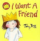 I Want A Friend (Little Princess)