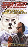 Diplomatic Implausibility (Star Trek The Next Generation, No 61) (0671785540) by DeCandido, Keith R.A.