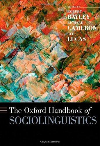 The Oxford Handbook of Sociolinguistics (Oxford Handbooks)