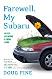 cover of Farewell, My Subaru: An Epic Adventure in Local Living