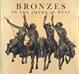 img - for Bronzes of the American West. book / textbook / text book