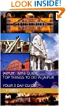 Jaipur Mini Guide - Top Things to Do...
