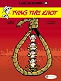 img - for Tying the Knot: Lucky Luke (Volume 45) book / textbook / text book