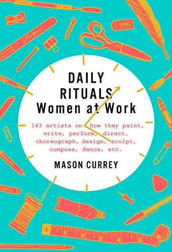 Daily Rituals Women at Work [Currey, Mason] (Tapa Dura)