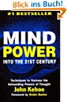 Mind Power Into the 21st Century: Tec...