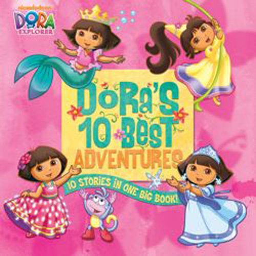 Doras 10 Best Adventures (Dora the Explorer)