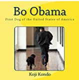 Bo Obama: First Dog of the United States of America