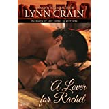 A Lover for Rachel ~ Lynn Crain