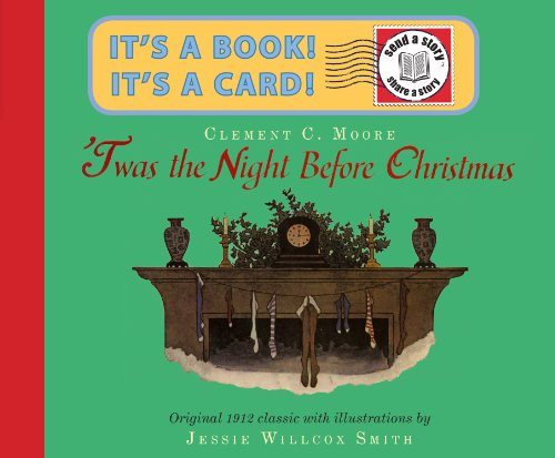 'Twas the Night Before Christmas (Send a Story), Clement C. Moore; Jessie Wilcox Smith, illus.