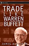 Trade Like Warren Buffett (Wiley Trading)