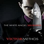 The White Angel Murder | Victor Methos