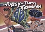 The Topsy-turvy Towel