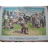 """Der Fr�hliche Katzensport : lustige Geschichten f�r kleine und grosse Kindervon """"j�rg; Schneider"""""""