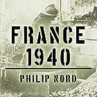 France 1940: Defending the Republic Hörbuch von Philip Nord Gesprochen von: Sean Runnette