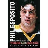 Thunder and Lightning: A No-B.S. Hockey Memoir ~ Peter Golenbock