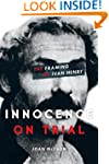 Innocence on Trial: The Framing of Iv...