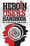 img - for Heroin User's Handbook book / textbook / text book