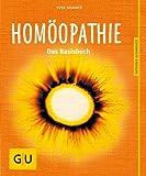 Hom�opathie: Das Basisbuch (GU Ratgeber Gesundheit)