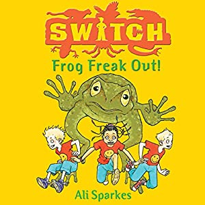S.W.I.T.C.H. Frog Freakout Audiobook