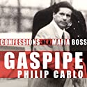 Gaspipe: Confessions of a Mafia Boss Audiobook by Philip Carlo Narrated by Alan Sklar