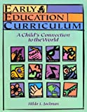 Early education curriculum :  a child