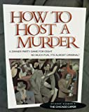 How To Host A Murder - The Chicago Caper